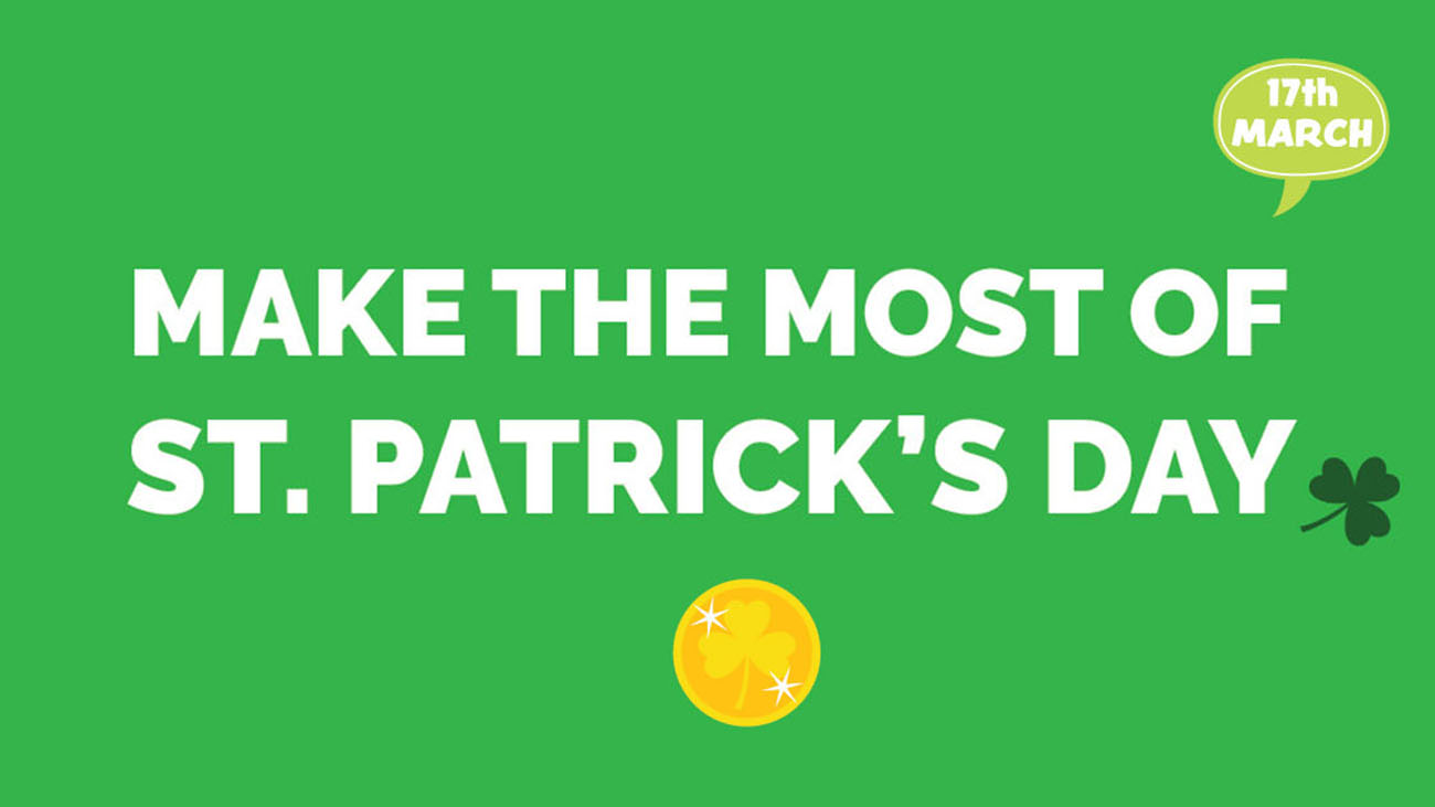 Make the most of St. Patrick's Day for Drivers